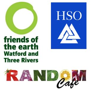Friends of the Earth Watford and Three Rivers - HSO - Random Cafe